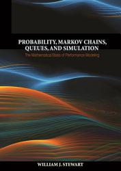 Probability Markov Chains Queues And Simulation Book PDF