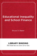 Educational Inequality and School Finance PDF