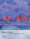 Skills for Practice in Occupational Therapy E-Book