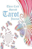 Three Card Spread Tarot Journal