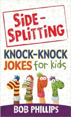 Side Splitting Knock Knock Jokes for Kids PDF