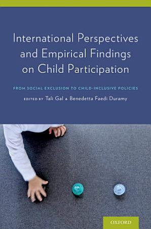 International Perspectives and Empirical Findings on Child Participation PDF