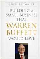 Building a Small Business that Warren Buffett Would Love PDF