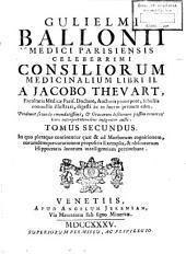 Gulielmi Ballonii Opera medica omnia: Volume 2