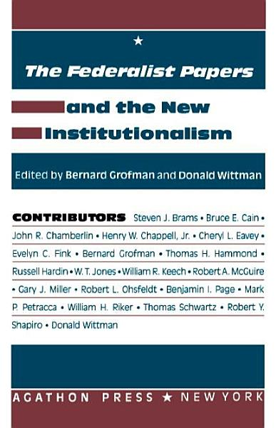Download The Federalist Papers and the New Institutionalism Book