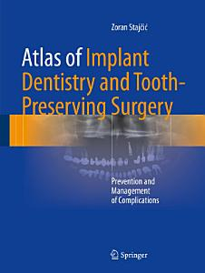 Atlas of Implant Dentistry and Tooth Preserving Surgery PDF