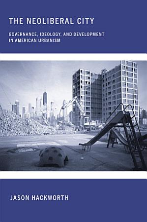 The Neoliberal City PDF