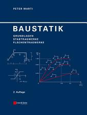Baustatik: Grundlagen - Stabtragwerke - Flachentragwerke: Ausgabe 2
