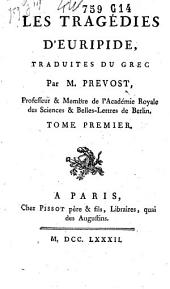 Les tragédies: Volume 1