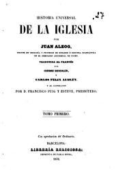 Historia universal de la Iglesia: Volumen 1