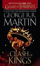 A Clash of Kings : A Song of Ice and Fire: Book Two