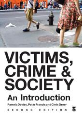 Victims, Crime and Society: An Introduction, Edition 2