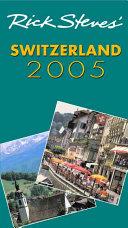 Rick Steves' Switzerland 2005