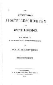 Die apokryphen Apostelgeschichten und Apostellegenden: ein Beitrag zur altchristlichen Literaturgeschichte, Band 2