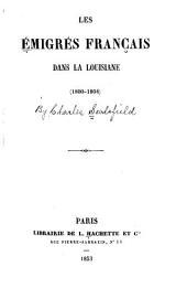 Les émigrés français dans la Louisiane (1800-1804)