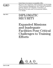 Diplomatic Security: Expanded Missions and Inadequate Facilities Pose Critical Challenges to Training Efforts