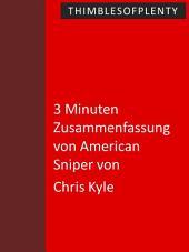 3 Minuten Zusammenfassung von American Sniper von Chris Kyle