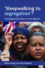 Sleepwalking to Segregation   PDF