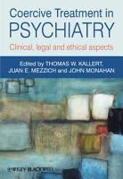 Coercive Treatment in Psychiatry PDF
