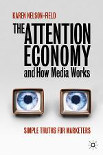 The Attention Economy and How Media Works