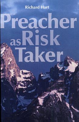 Preacher as Risk Taker PDF