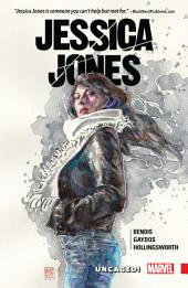 Jessica Jones Vol. 1: Uncaged!