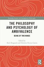 The Philosophy and Psychology of Ambivalence PDF