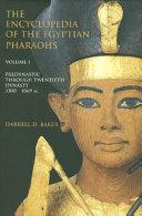 The Encyclopedia of the Egyptian Pharaohs PDF