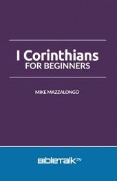1st Corinthians for Beginners