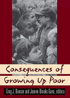Consequences of Growing Up Poor Book