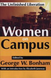 Women on Campus: The Unfinished Liberation