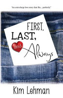 Download First  Last  and Always Book