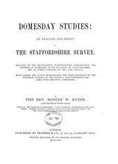 Domesday Studies: An Analysis and Digest of the Staffordshire Survey