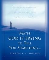 Maybe God Is Trying to Tell You Something    PDF