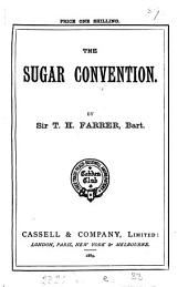 The Sugar Convention: Volume 1
