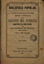Contestaciones breves y sencillas a las objeciones mas extendidas contra la religión