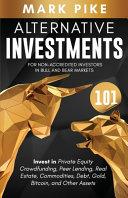 Alternative Investments 101