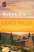 Grace Valley   Im Schutz des Morgens PDF