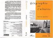 Géographie et cultures n°17: Spécial Québec