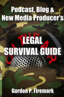 The Podcast  Blog   New Media Producer s Legal Survival Guide  Paperback