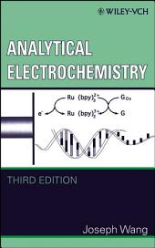 Analytical Electrochemistry: Edition 3