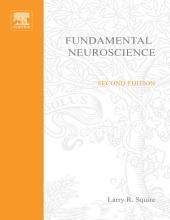 Fundamental Neuroscience: Edition 2