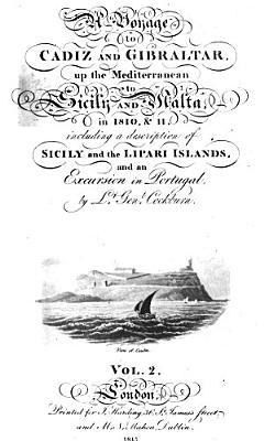 A  Vonage to Cadiz and Gibraltar up the Mediterranean to Sicilr and Malta