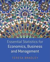 Essential Statistics for Economics  Business and Management PDF