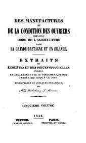 Extraits des enquetes et des pieces officielles publiees en Angleterre par le Parlement depuis 1833 jusqu'a ce jour, accompagnes de quelques remarques (Gesammttitel.)