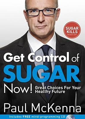 Control Your Sugar Habit Today
