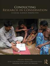Conducting Research in Conservation: Social Science Methods and Practice