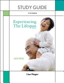 Study Guide for Experiencing the Lifespan