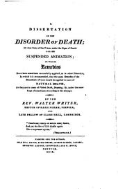 A dissertation on the disorder of death; or that state of the frame under the signs of death called suspended animation