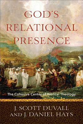 God s Relational Presence